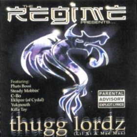 Regime Presents: Thugg Lordz