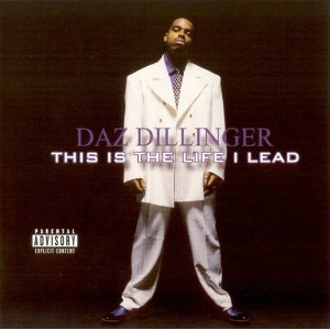 Daz Dillinger - This is the life I lead
