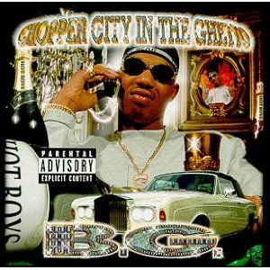B.G - Chopper City In The Ghetto