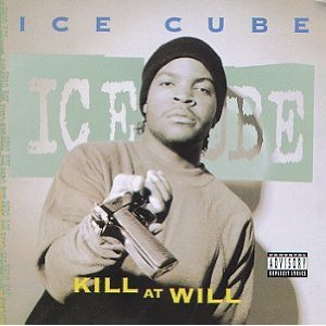 Ice Cube - Kill At Will EP