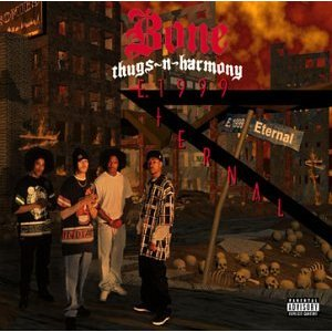 Bone Thugs-n-Harmony - E 1999 Eternal