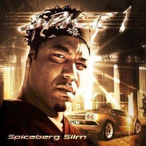 Spice 1 - Spiceberg Slim