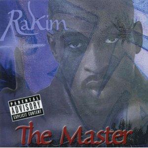 Rakim - The Master