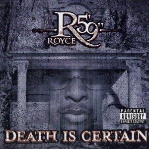 Royce Da 5'9 - Death Is Certain
