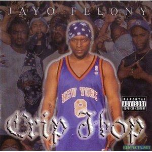 Jayo Felony - Crip Hop