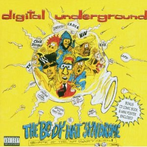 Digital Underground - The Body Hat Syndrome