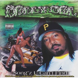 Celly Cel - Song'z U Can't Find