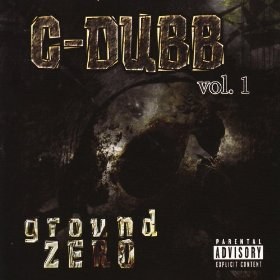 C-Dubb - Ground Zero Vol 1
