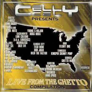 VA - Celly Cel Presents: Live From the Ghetto