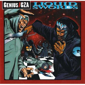 Genius/GZA - Liquid Swords