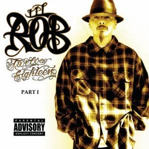 Lil Rob - Twelve Eighteen Part 1